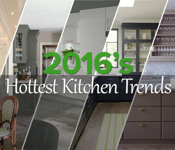 2016's Hottest Kitchen Trends